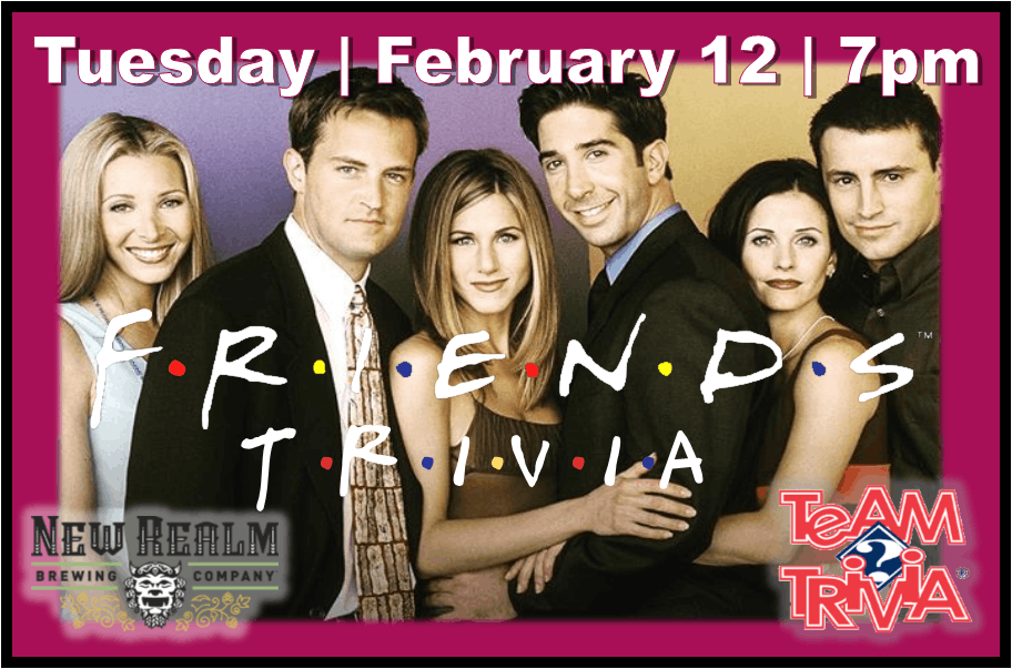 Friends Trivia Night at New Realm Brewing!