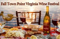 2019 Fall Town Point Virginia Wine Festival Oct 19th
